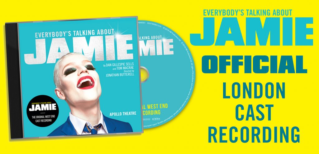 Everybody's Talking About Jamie - The Original West End Cast