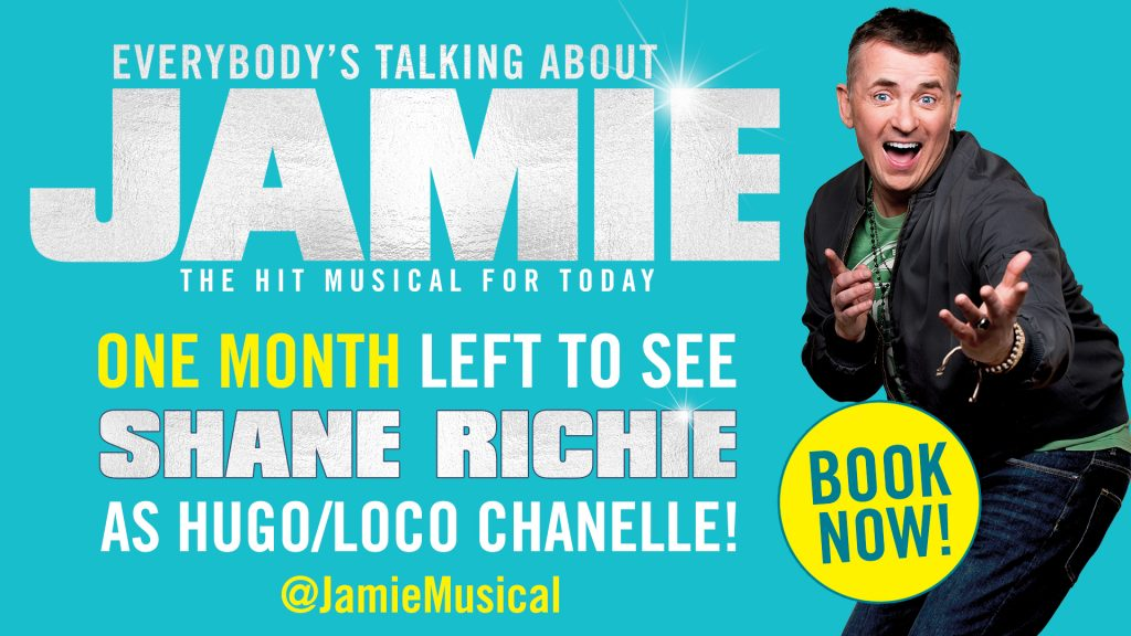Everybody's Talking About Jamie – 1 Month left to see Shane Richie!
